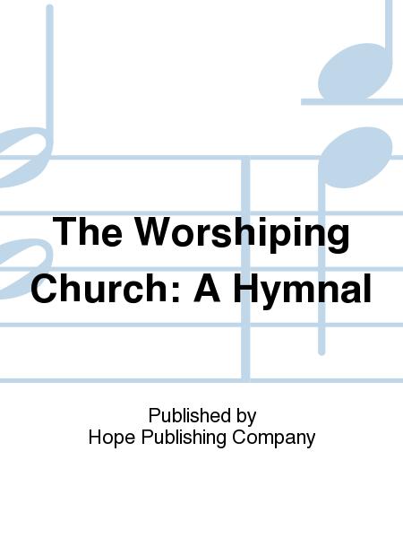 The Worshiping Church: A Hymnal