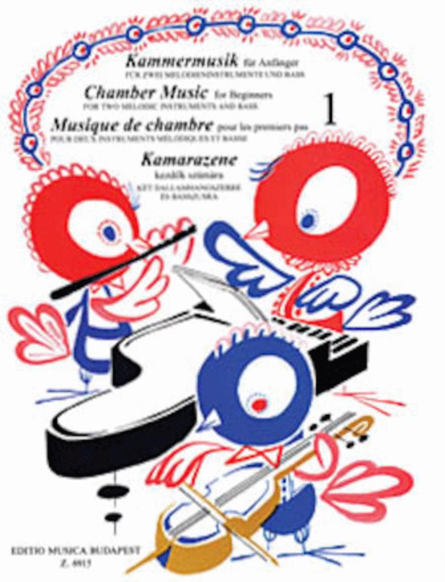 Chamber Music for Beginners - Volume 1