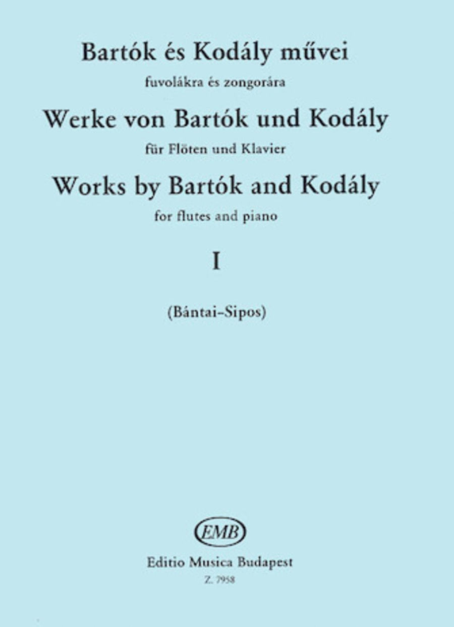 Works by Bartok and Kodaly - Volume 1