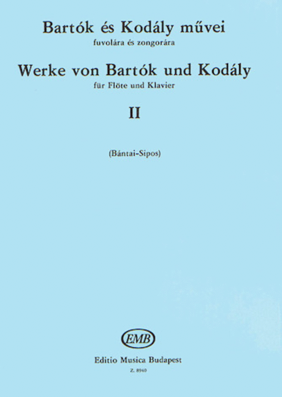 Works by Bartok and Kodaly - Volume 2