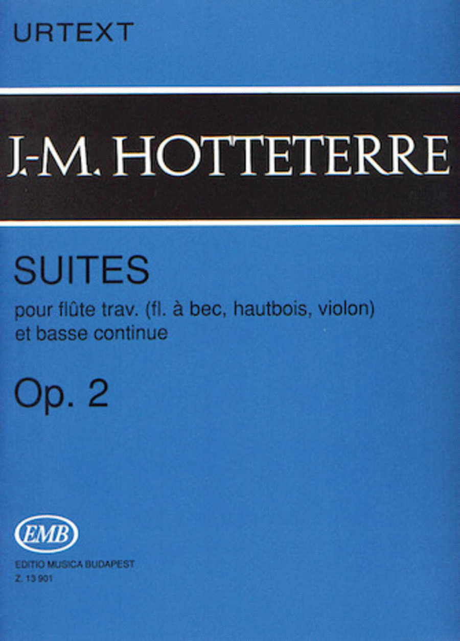 Suites for Flute (Recorder, Oboe, Violin) and Basse Continue, Op. 2