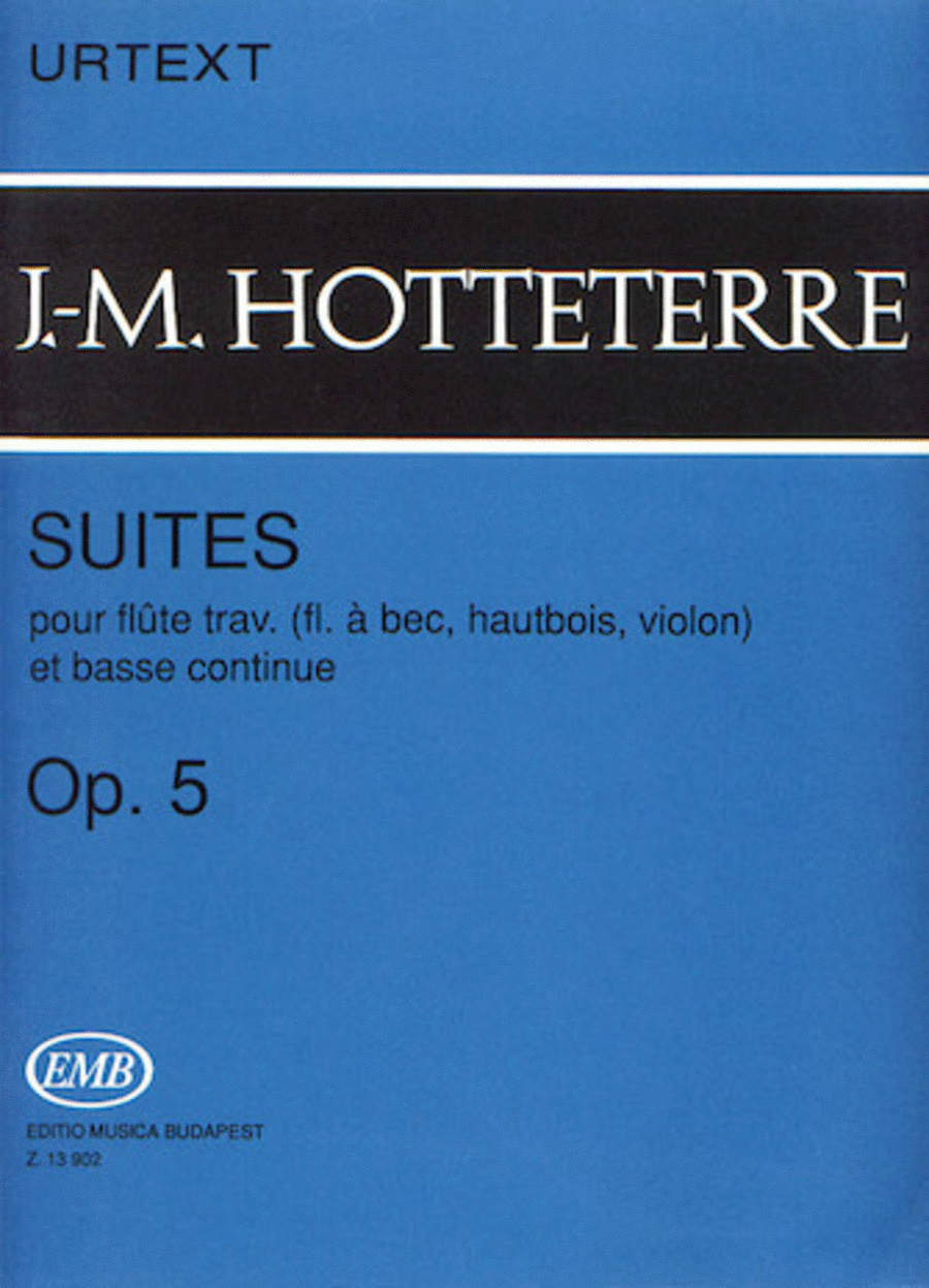 Suites for Flute (Recorder, Oboe, Violin) and Basse Continue, Op. 5