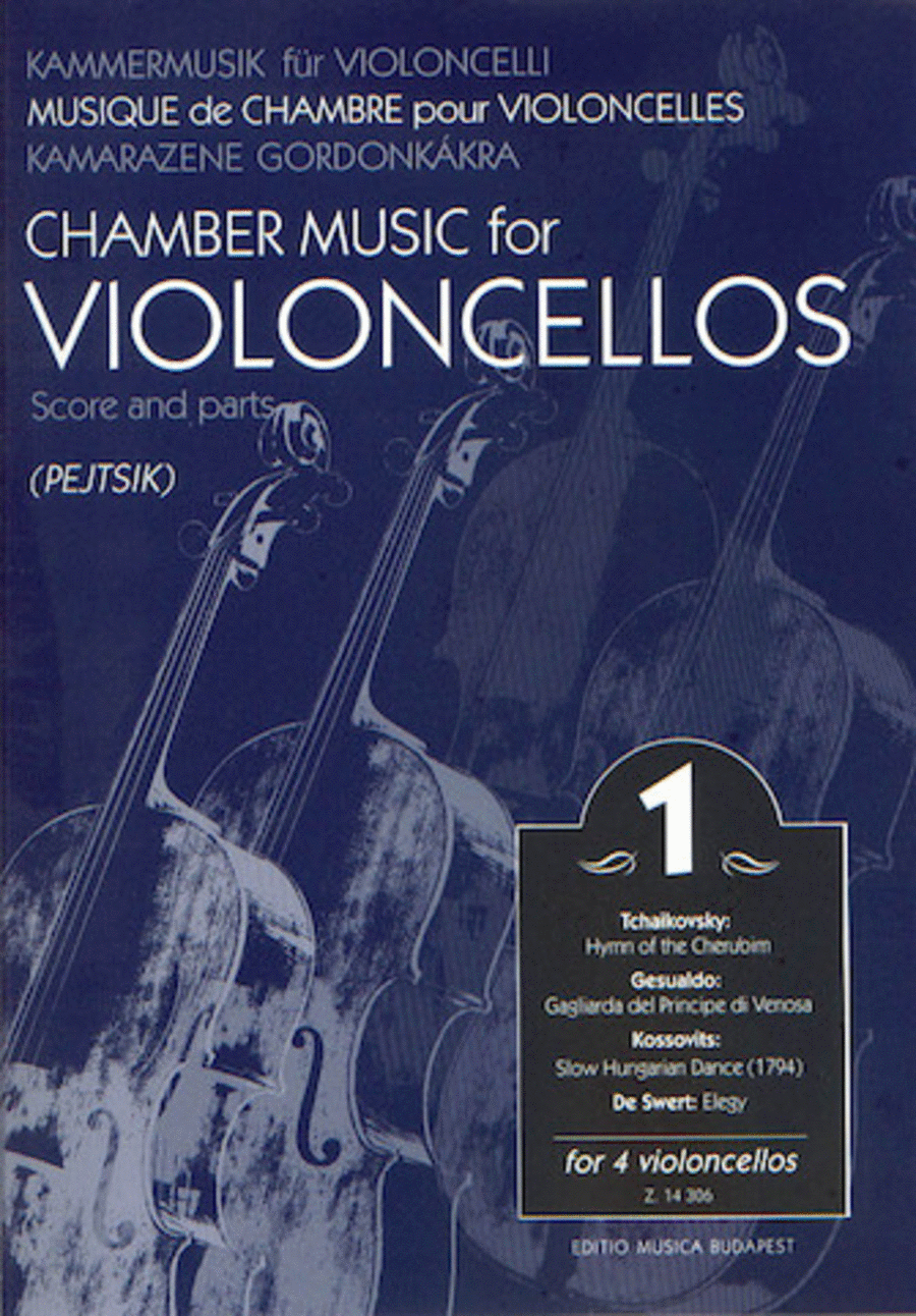 Chamber Music for Four Violoncellos - Volume 1