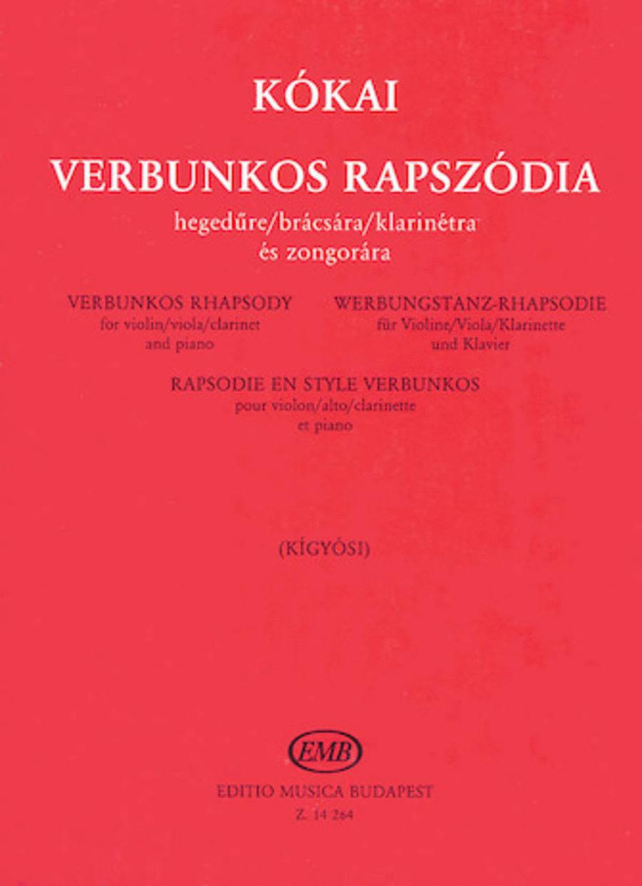 Verbunkos Rhapsody for Violin or Viola or Clarinet with Piano Accompaniment