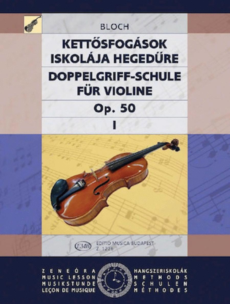 Double Stop Tutor, Op. 50 - Volume 1