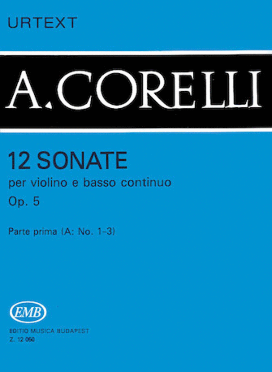 12 Sonatas for Violin and Basso Continuo, Op. 5  - Volume 1a