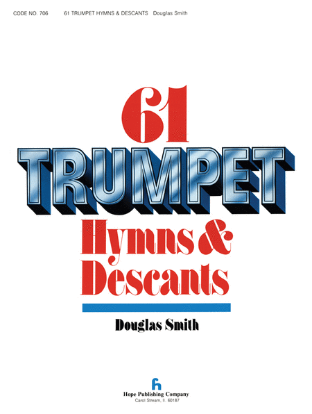 SIXty-One Trumpet Hymns & Descants, vol. I
