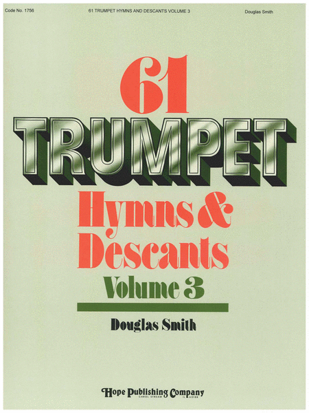 Sixty-one Trumpet Hymns & Descants, Vol. III