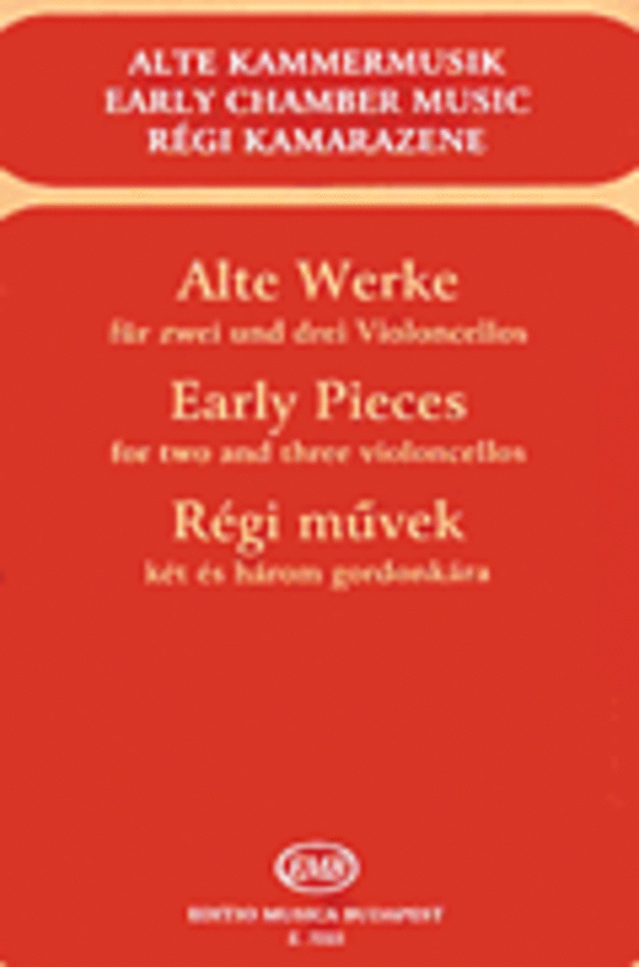 Early Pieces for Two and Three Violoncellos