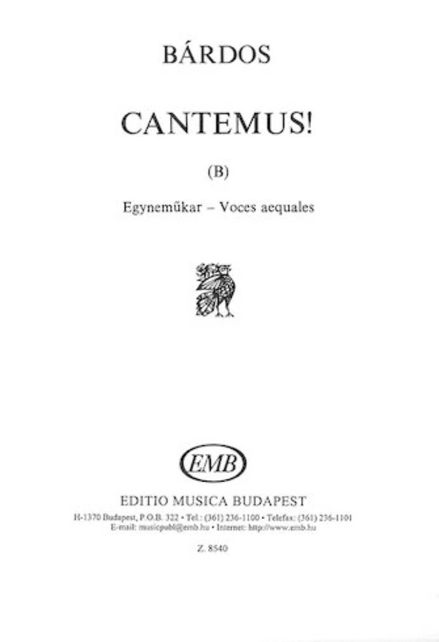 Cantemus (B) (to words by the composer)