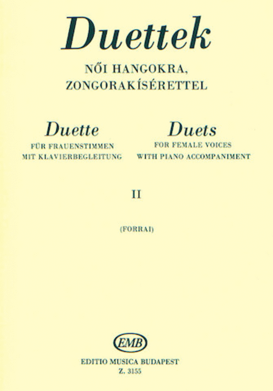 Duets for Female Voices - Volume 2: from Mendelssohn to Kodaly