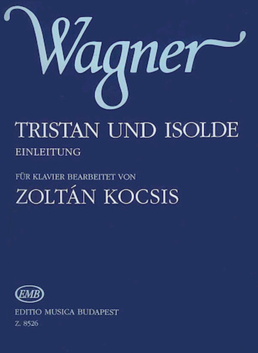 Tristan und Isolde. Einleitung