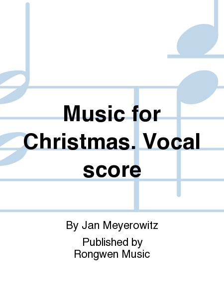 Music for Christmas. Vocal score