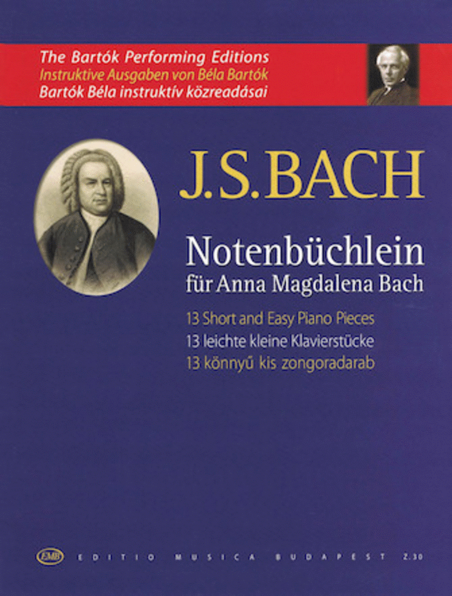 13 Easy Short Piano Pieces from Notenbuchlein fur Anna Magdalena Bach