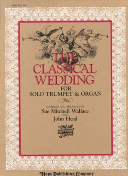 The Classical Wedding (Masterpiece Selections For Organ And Trumpet)