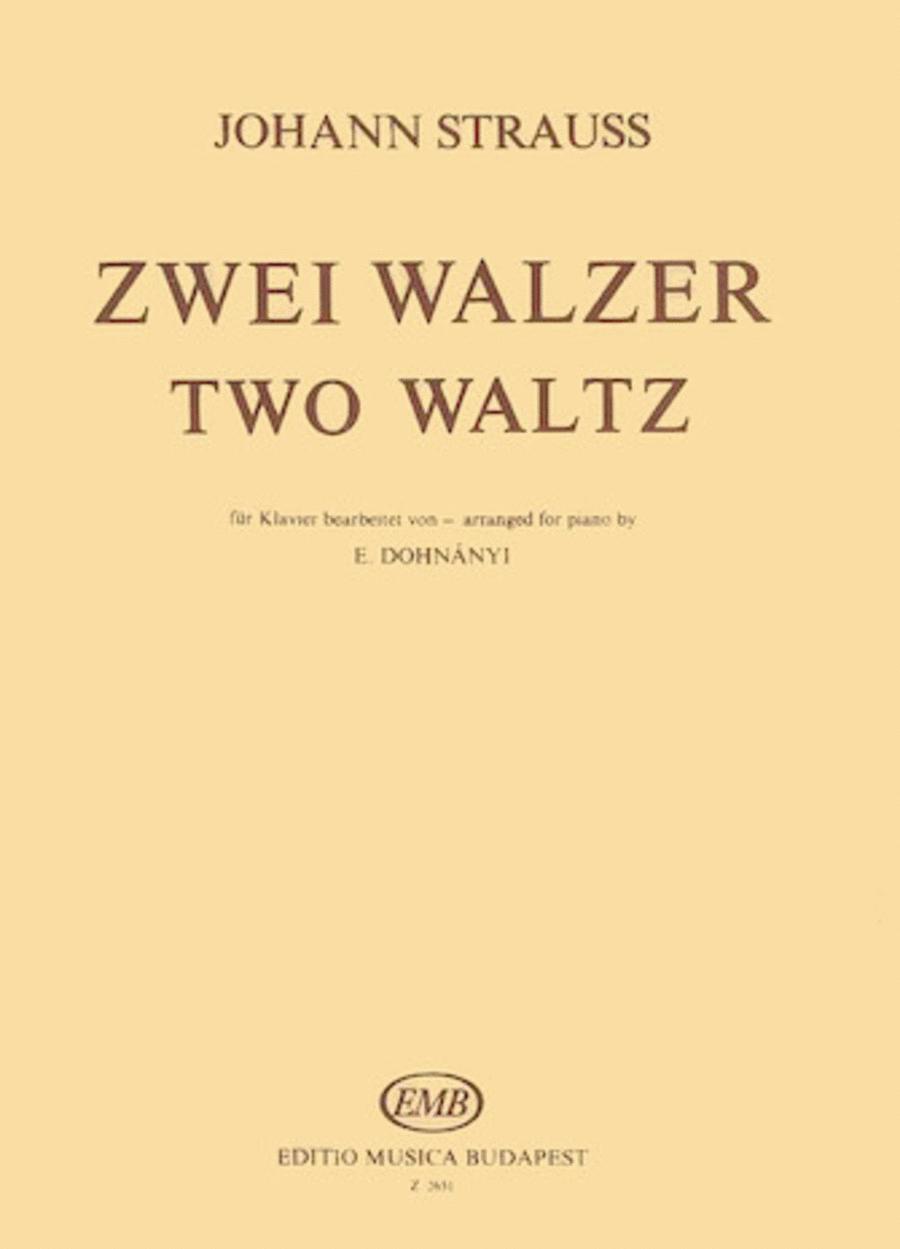 Two Waltzes (Schatz Walzer, Du und Du)