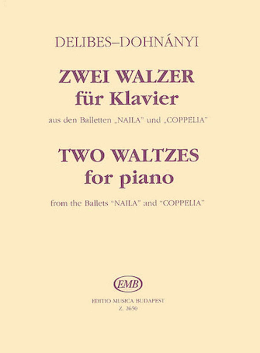 Two Waltzes from the Ballets Naila & Coppelia