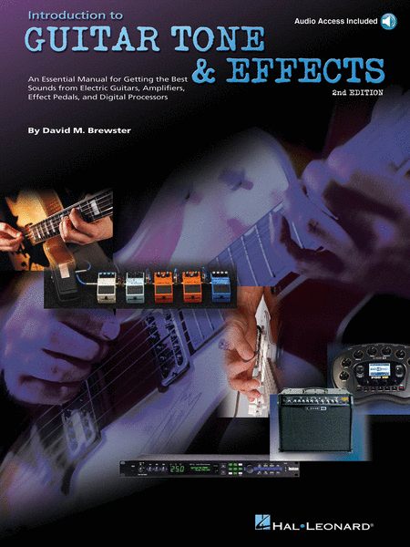 Introduction to Guitar Tone & Effects - 2nd Edition