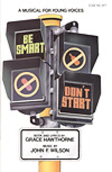 Be Smart, Don't Start