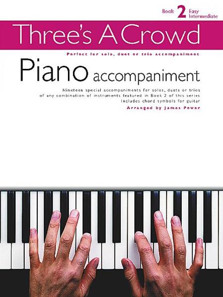Three's a Crowd - Book 2 (Easy Intermediate)