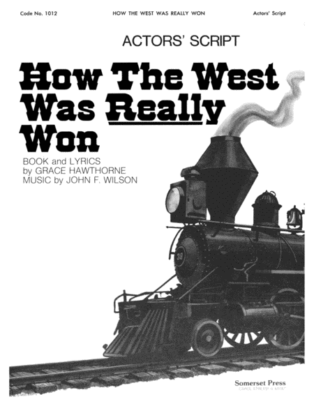 How The West Was Really Won