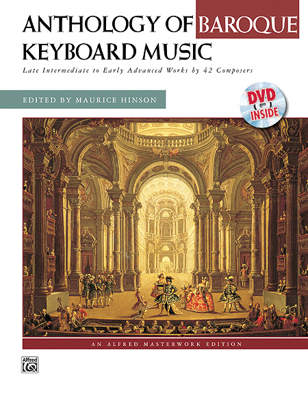 Anthology of Baroque Keyboard Music with Performance Practices in Baroque Keyboard Music (with Bonus Lecture on Baroque Dance)