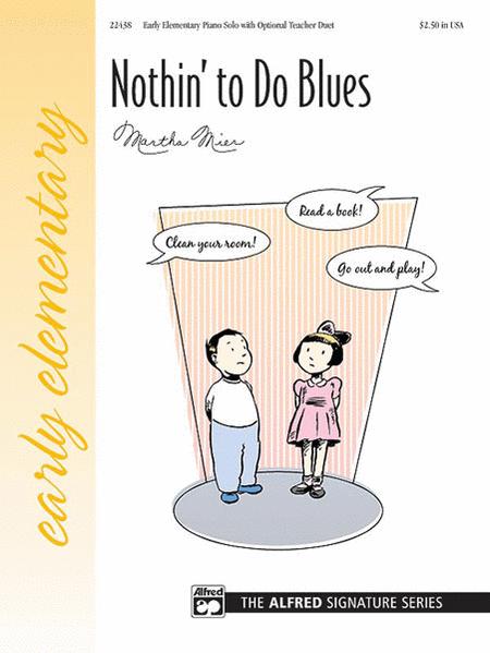 Nothin' to Do Blues