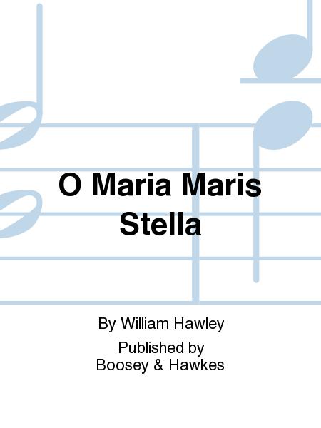 O Maria Maris Stella