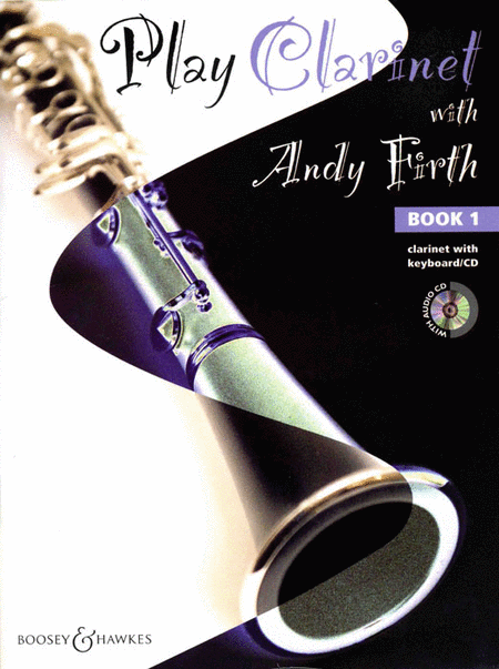 Play Clarinet with Andy Firth - Book 1