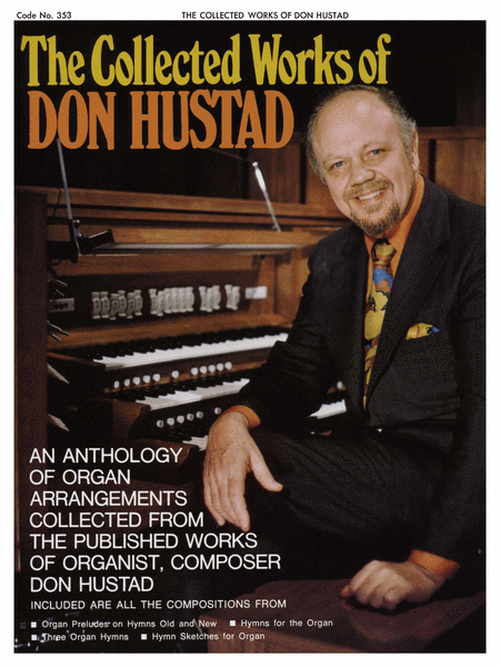 Collected Works of Don Hustad