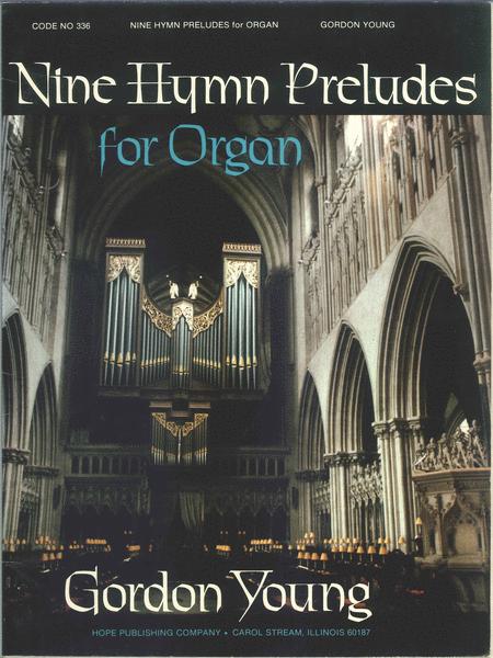 Nine Hymn Preludes