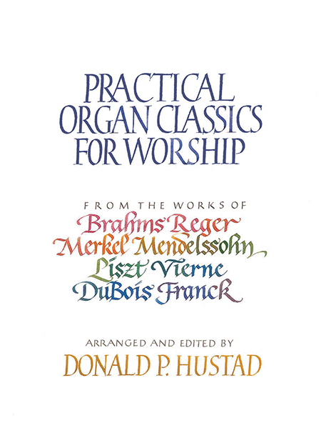 Practical Organ Classics For Worship