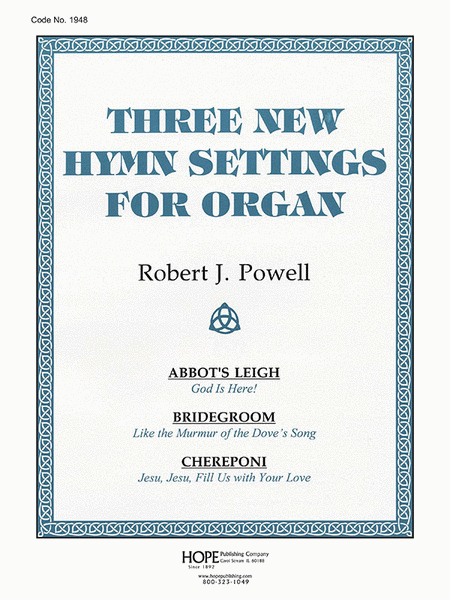 Three New Hymn Settings For Organ