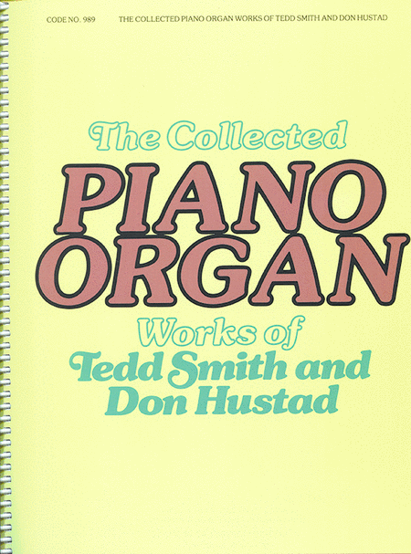 Collected Piano/organ Works