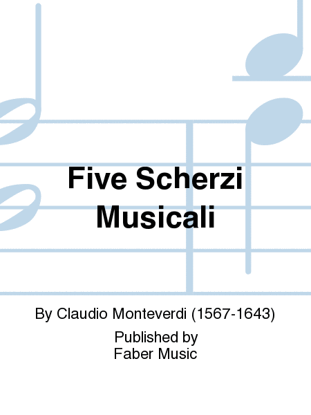 Five Scherzi Musicali