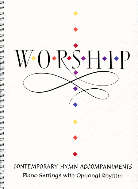 Worship! Contemporary Hymn Accompaniments