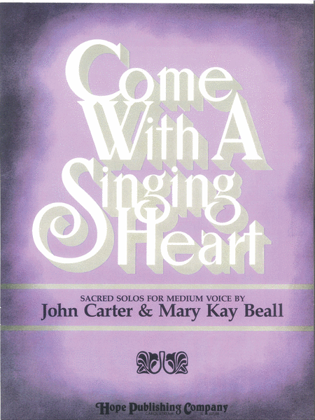 Come with a Singing Heart