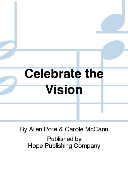 Celebrate the Vision