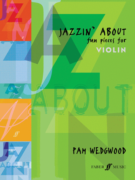 Jazzin' About -- Fun Pieces for Violin