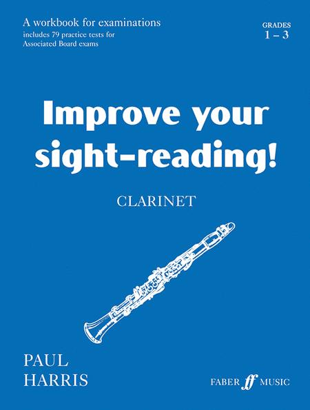 Improve Your Sight-reading! Clarinet, Grade 1-3