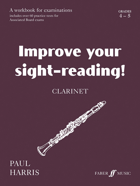 Improve Your Sight-reading! Clarinet, Grade 4-5