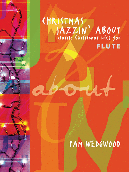 Christmas Jazzin' About for Flute