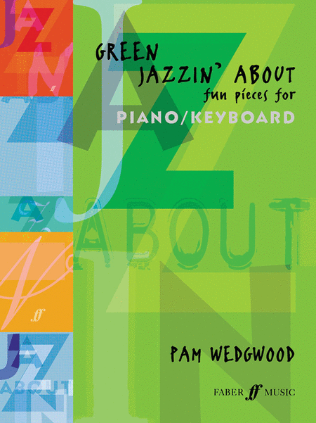 Green Jazzin' About -- Fun Pieces for Piano / Keyboard