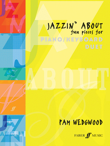 Jazzin' About -- Fun Pieces for Piano / Keyboard Duet