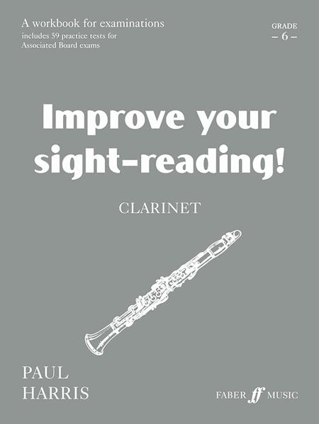 Improve Your Sight-reading! Clarinet, Grade 6