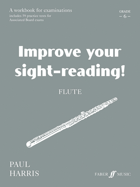 Improve Your Sight-reading! Flute, Grade 6