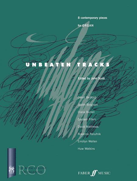 Unbeaten Tracks for Organ