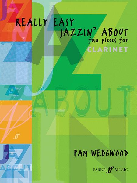 Really Easy Jazzin' About (Clarinet/Tenor Sax & Piano)