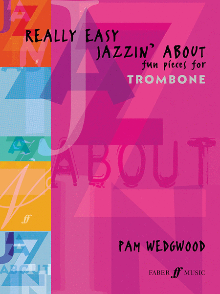 Really Easy Jazzin' About (Trombone & Piano)