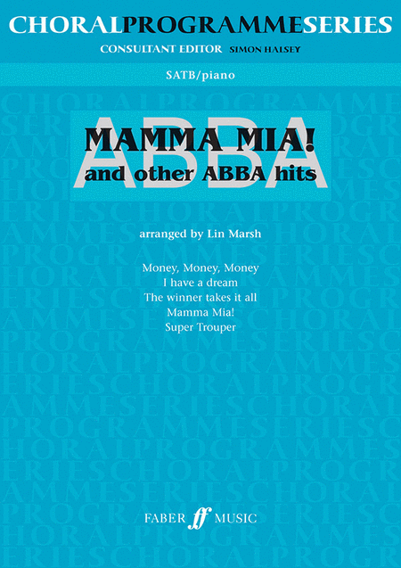 Mamma Mia! and other ABBA hits